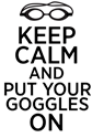 Picture of Keep Calm goggles on3ca6391c-4bd3-4ca2-8dec-771f49e33055.png